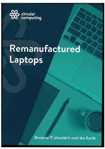 Remanufactured laptops from Circular Computing